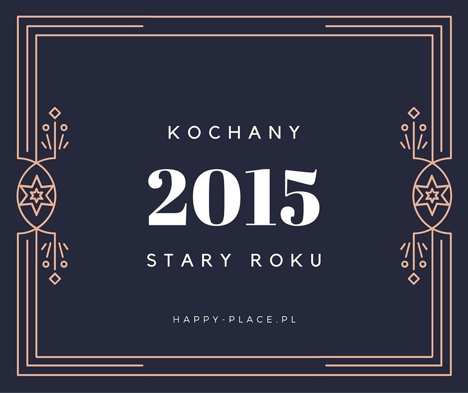 happy_place_kochany_stary_roku