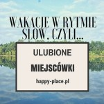 happy_place_wakacje_w_rytmie_slow_1